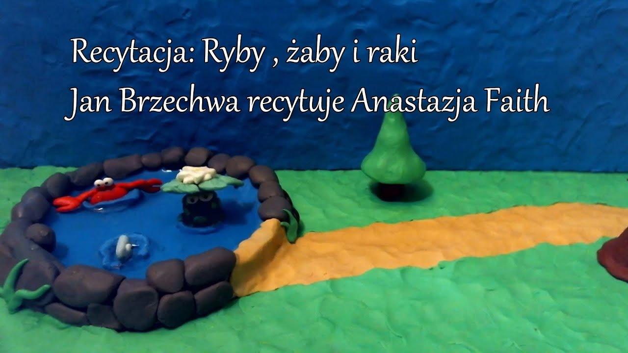 Recytacja Ryby żaby I Raki Jan Brzechwa Recytuje Anastazja Faith 3