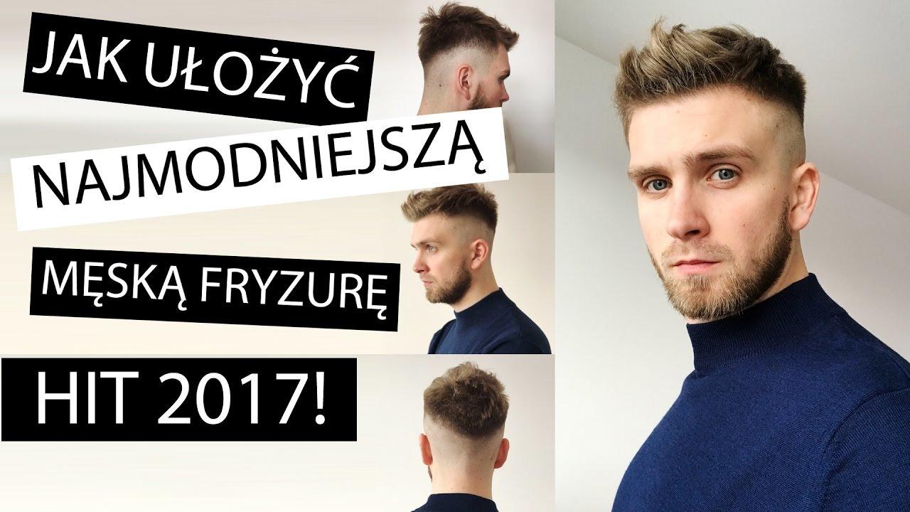 Układanie Włosów Krótka Męska Fryzura Hit 2017 Wideo W Cdapl