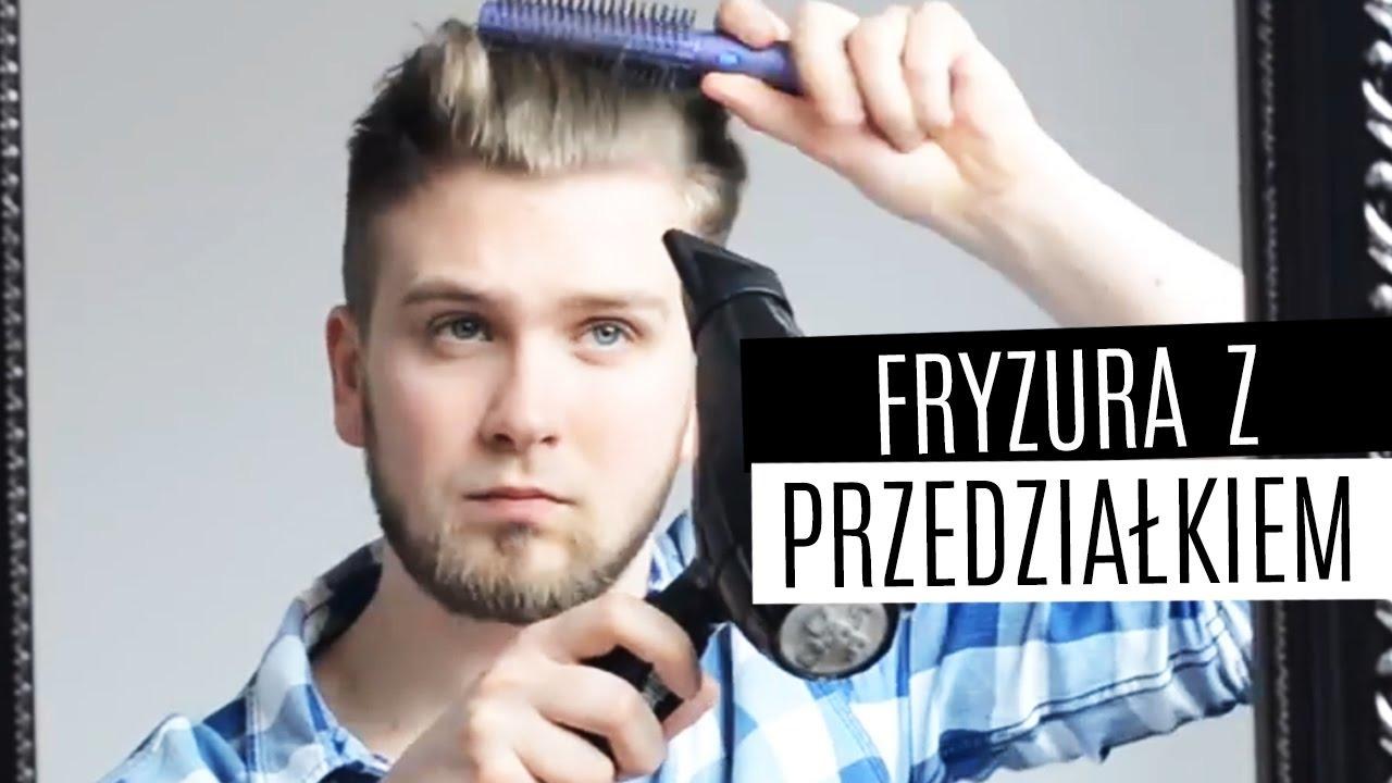 Układanie Męskich Włosów Fryzura Z Odcięciem Z Przedziałkiem Tricki