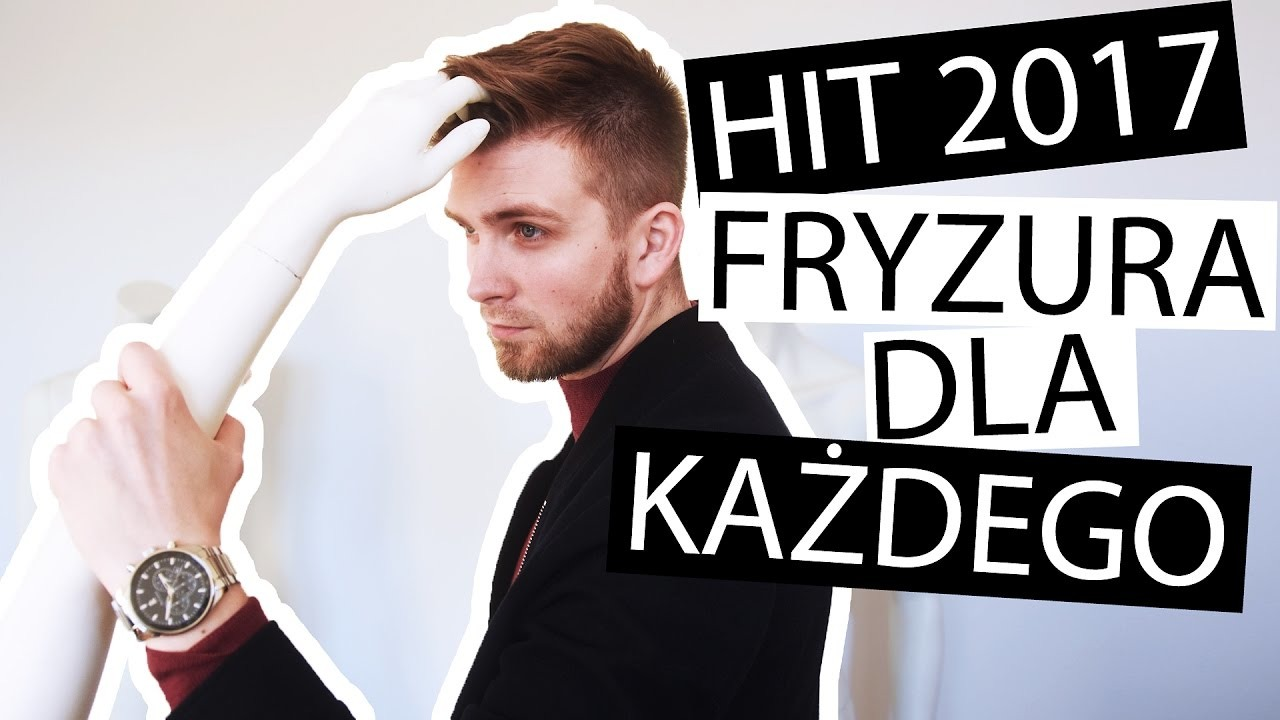 Hit Sezonu Męskie Fryzury 2017