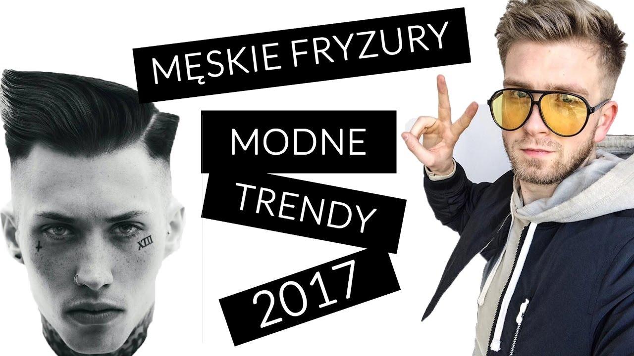 Modne Męskie Fryzury Trendy 2017