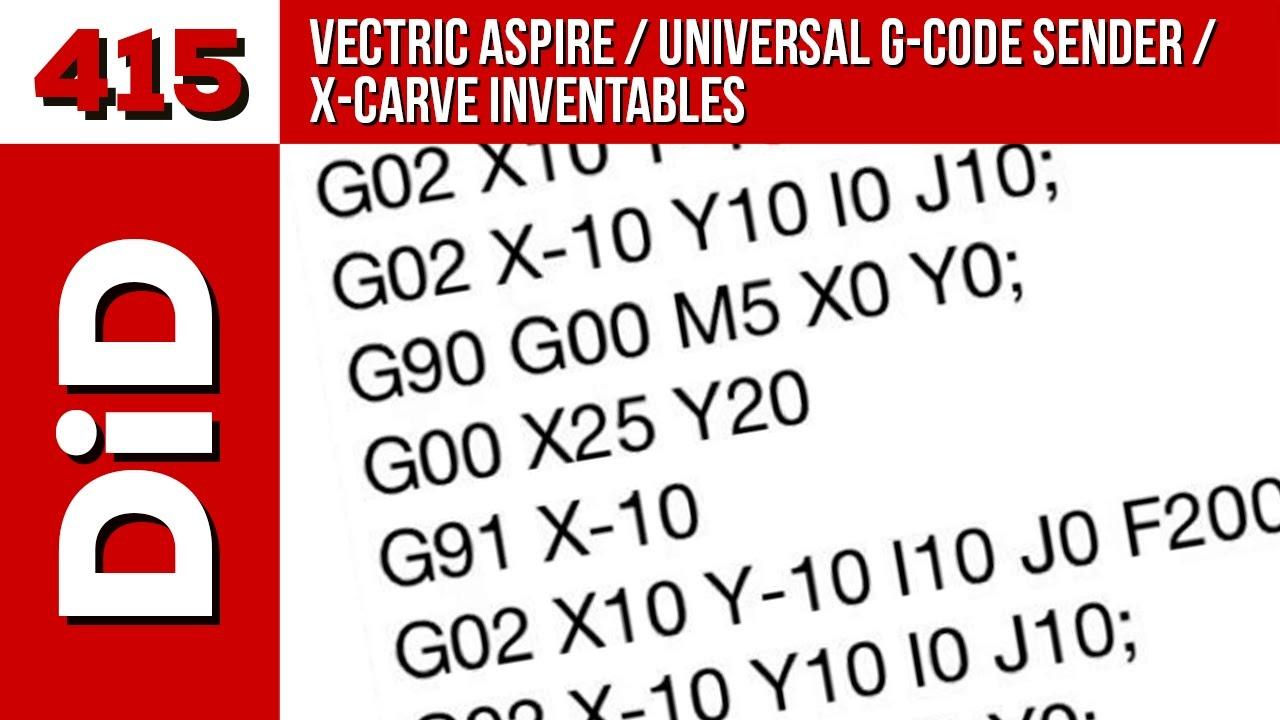 415  Vectric Aspire / Universal G-code Sender / X-Carve Invertables