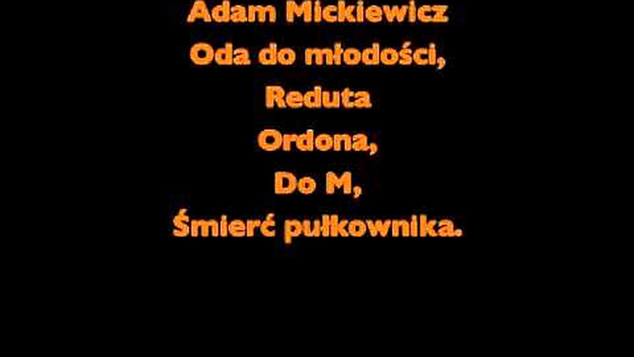 Oda Do Młodościreduta Ordonado Mśmierć Pułkownika A Mickiewicz Audiobook Cały