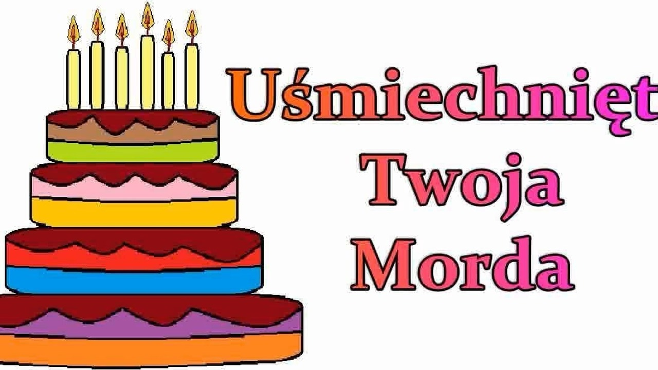 śmieszne Wierszyki 1 Na Urodziny Zabawne Wiersze Urodzinowe Bekowe Teksty Rymowanki Po Polsku Pl