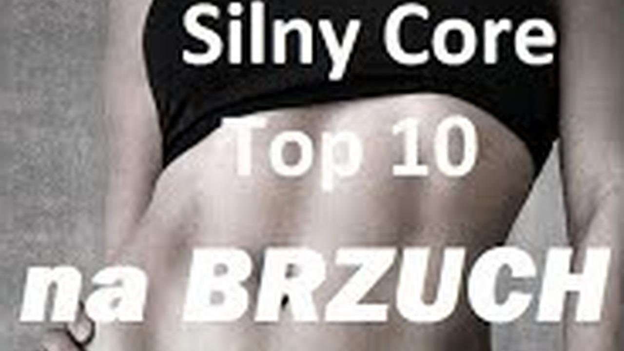 Silny Core 10 Najlepszych Cwiczen Na Tulow Brzuch