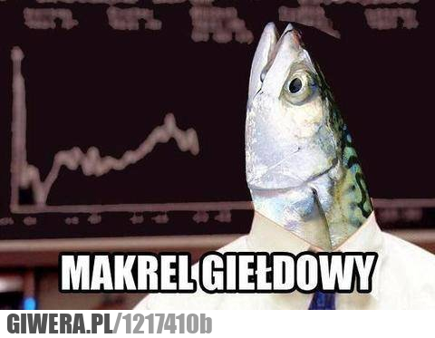 Makrel giełdowy,giełda,makrela