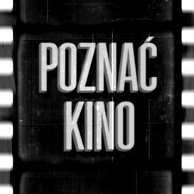 Poznać Kino - cda.pl