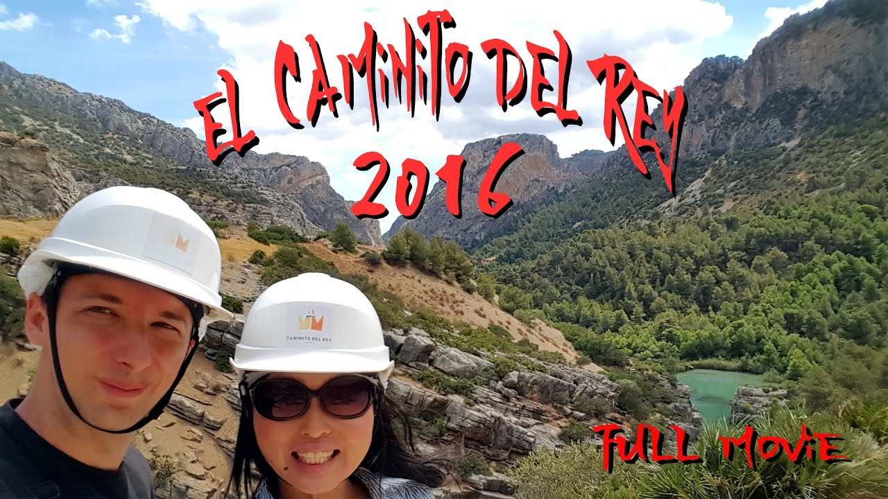 EL CAMINO DEL REY 2016 - From entrance to exit GoPro Full HD