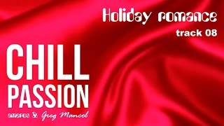 AMEROS & Greg Mancol - HOLIDAY ROMANCE / CD track 08 (Chillout , Romantic & Relaxing Music)
