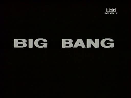 Big Bang - Polski Teatr TV 1986 (HIT)