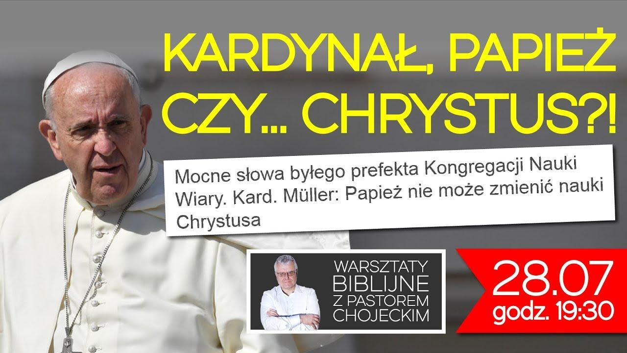 Kardynał, papież czy Chrystus?! Warsztaty Biblijne z pastorem Pawłem Chojeckim #72