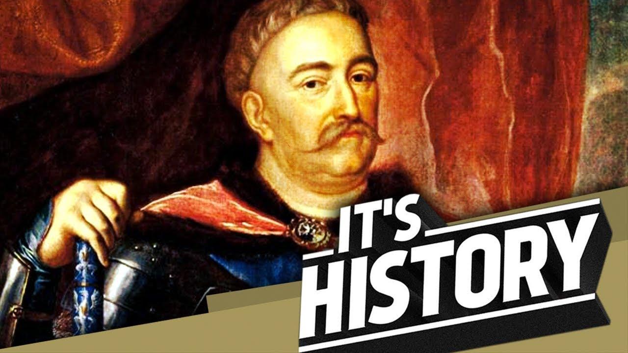 JAN III SOBIESKI - King of Poland I ITS HISTORY