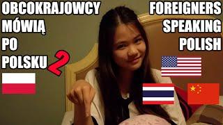Obcokrajowcy mówią po polsku 2 / Foreigners speaking Polish 2 | Work and Travel USA - Vlog Casha