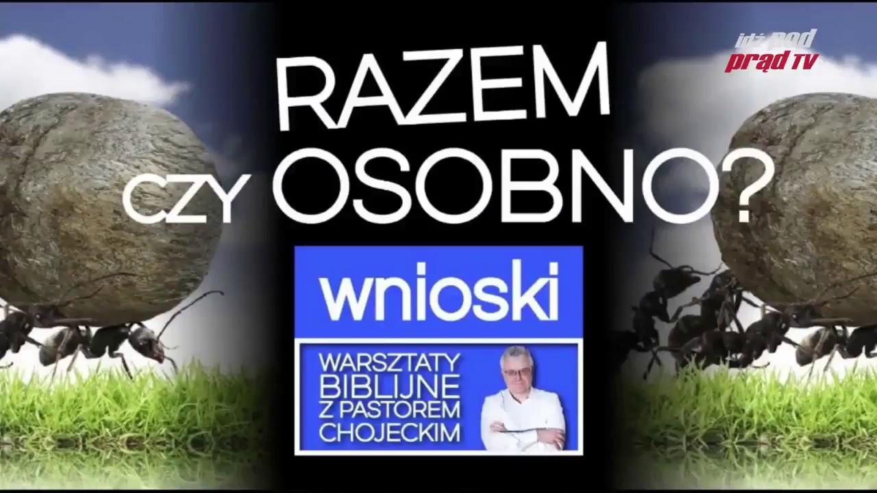 Warsztaty Biblijne online z pastorem Pawłem Chojeckim RAZEM CZY OSOBNO WNIOSKI 15 09 2017, #79