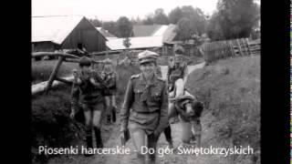 Do gór Świętokrzyskich - Piosenki harcerskie - Chwyty - Tekst