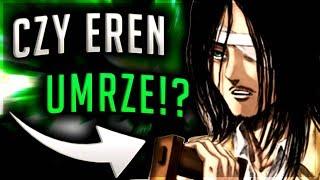 Czy EREN UMRZE!? - Attack on titan | Ripley