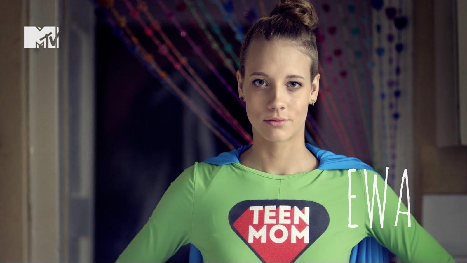 Ewa | Zapowiedź nowego programu MTV - TEEN MOM POLAND