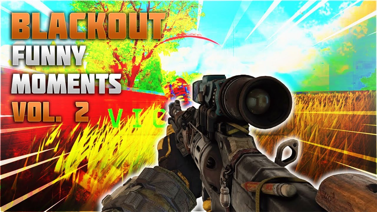 Call of Duty Blackout Funny Moments VOL2