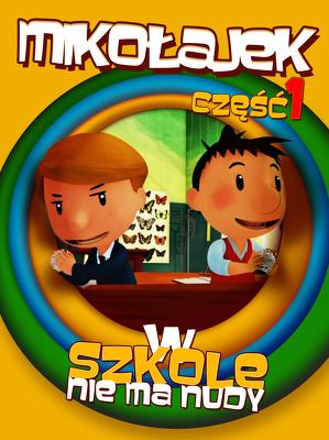 Mikołajek W Szkole Nie Ma Nudy Część 1 2009 Dubbing Pl 720p