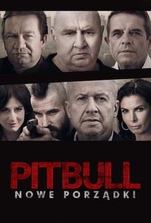 Pitbull. Nowe porządki (2016) Cały film PL