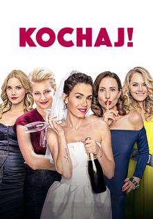 Kochaj (2016) Cały film PL