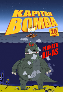 Kapitan Bomba - Planeta Ku+as