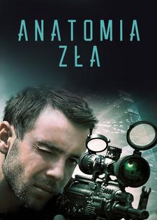 Anatomia zła (2015) Cały film PL