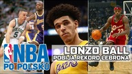 LONZO BALL POBIŁ REKORD LEBRONA I CAŁEJ NBA! | Lakers vs Bucks | NBA po POLSKU