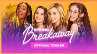 SPRING BREAKAWAY | Official Trailer