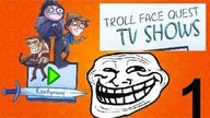 Troll Show - Troll Face Quest: TV Show #1