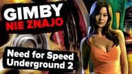 Need for Speed: Underground 2 | GIMBY NIE ZNAJO #62 (gość: Hesher)