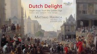 The Best Organ Music from the Dutch Golden Age