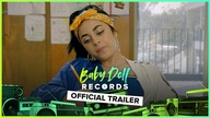 BABY DOLL RECORDS | Official Trailer | Baby Ariel