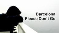 Barcelona - Please Don`t Go (Tekst)