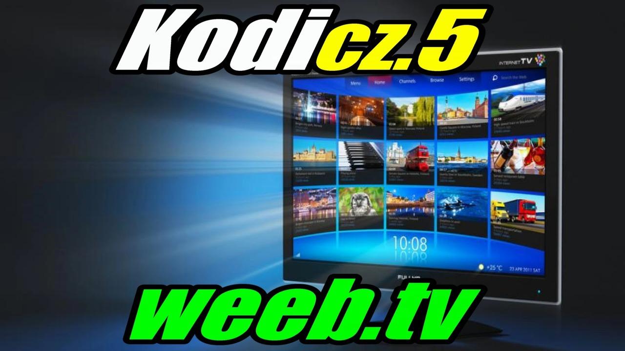 Kodi Cz 5 Polska Telewizja Weeb Tv Cda