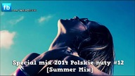 Wojo - Special mix 2014 Polskie nuty / Polish Mix #12 [Summer Mix]