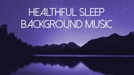 Relaxing Sleep Sounds & Ambient Effects  Deep Sleep Music Group  Download on Google Play: https://play.google.com/store/music/album/Deep_Sleep_Music_Group_Healthful_Sleep_Background?id=Bw7l6ictqxi2tbxir4ht4bldr5i&hl=pl  SUBSCRIBE: http://www.youtube.com/channel/UCjJbIWljEc4Hw_87wZ5E7cA?sub_confirmation=1