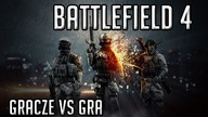 Battlefield 4 - Gracze vs Gra |60FPS|