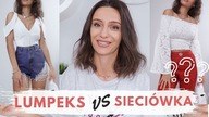 POPRZEDNI FILM Z TEJ SERII:  LUMPEKS VS SIECIÓWKA https://www.youtube.com/watch?vFVDxzIlPyIk   MOJE SOCIAL MEDIA: MOJA STRONA: http://www.sterla.pl/ FACEBOOK: https://www.facebook.com/sterlaa/  GRUPA FB: https://www.facebook.com/groups/1118184445012723 INSTAGRAM: http://www.instagram.com/_sterla VINTED: https://bit.ly/2Guo0sF  INNE MOJE FILMY:  BACK TO SCHOOL - CHAT STYLIZACJE #1 NOWA SERIA! - TRY ON | MIERZYMY NA OSOBIE https://www.youtube.com/watch?v9vmHgKwM1MY TRY ON HAUL #1 MIERZYMY PRETTY LITTLE THING | RECENZJA UBRAŃ https://www.youtube.com/watch?vbjnlGua5I3c TRY ON HAUL #2 ZAKUPOWY TEST UBRAŃ PRETTY LITTLE THING https://www.youtube.com/watch?vqMPxPXNJAFc  ZAKUPY ONLINE JAK ZAMAWIAĆ NA ASOS BOOHOO PRETTYLITTLETHING https://www.youtube.com/watch?vk-miH4H93_Q