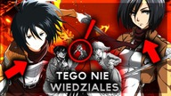 10 CIEKAWOSTEK: MIKASA ACKERMAN ATTACK ON TITAN