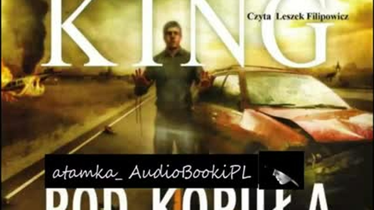 #01. #King#Stephen-Pod kopułą #AudiobookPL
