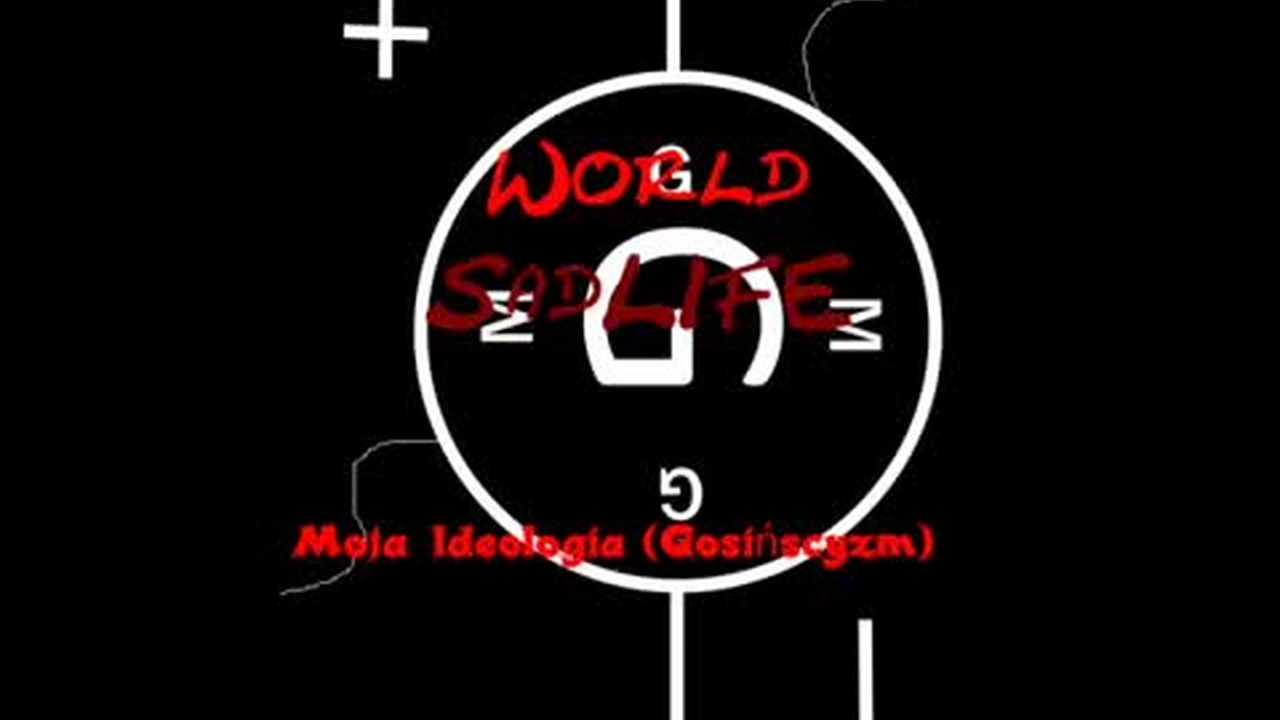 World SadLife - Gosińscyzm: Ideologia