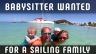 BABYSITTER FOR SAILING FAMILY WANTED!!!  ⛵