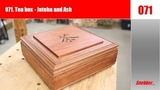 071 How to make a tea box - with Jatoba and Ash