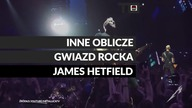 TO WIDEO. Inne oblicze gwiazd rocka - James Hetfield https://towideo.pl/ https://www.facebook.com/towideo/ https://twitter.com/towideo