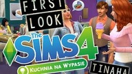 THE SIMS 4 - KUCHNIA NA WYPASIE - FIRST LOOK
