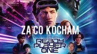 READY PLAYER ONE- Czyli za co kochamy lata 80 i 90