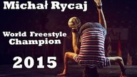 Michał Rycaj - World Freestyle Champion 2015 (ENG SUB)