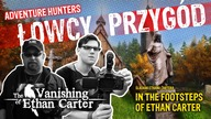 Adventure Hunters: In the footsteps of Ethan Carter  Available subtitles: English, German, French, Russian and Polish.  Follow us on FB: https://www.facebook.com/LowcyPrzygod
