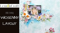 Wiosenny Layout scrapbooking, tutorial